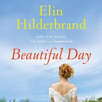 Beautiful Day by Elin Hilderbrand audiobook