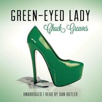 Green-Eyed Lady by Chuck Greaves audiobook