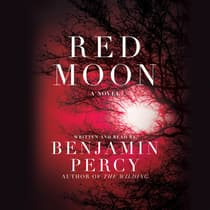 Red Moon by Benjamin Percy audiobook