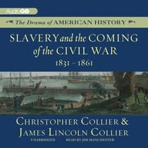 Slavery and the Coming of the Civil War by Christopher Collier audiobook