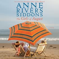 The Girls of August by Anne Rivers Siddons audiobook