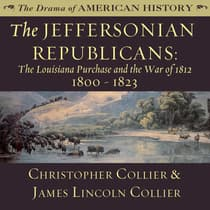 The Jeffersonian Republicans by Christopher Collier audiobook