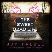 The Sweet Dead Life by Joy Preble audiobook