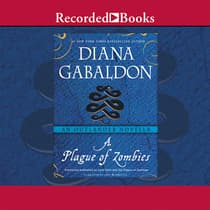 A Plague of Zombies by Diana Gabaldon audiobook
