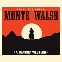 Monte Walsh by Jack Schaefer audiobook