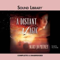 A Distant Magic by Mary Jo Putney audiobook