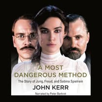 A Most Dangerous Method by John Kerr audiobook