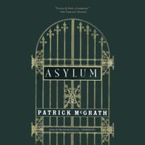 Asylum by Patrick McGrath audiobook