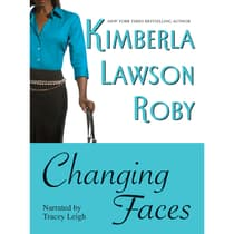 Changing Faces by Kimberla Lawson Roby audiobook