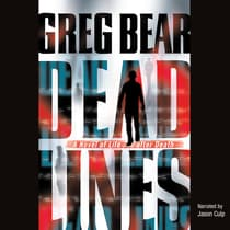 Dead Lines by Greg Bear audiobook