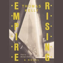 Empire Rising by Thomas Kelly audiobook