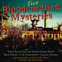 Five Bloodcurdling Mysteries by various authors audiobook
