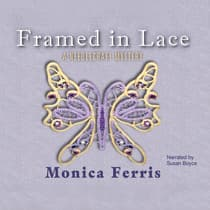 Framed in Lace by Monica Ferris audiobook