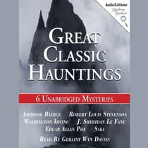 Great Classic Hauntings by various authors audiobook