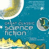 Great Classic Science Fiction by various authors audiobook