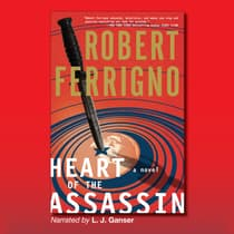 Heart of the Assassin by Robert Ferrigno audiobook