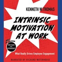 Intrinsic Motivation at Work, 2nd Edition by Kenneth W. Thomas audiobook