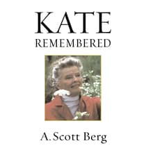 Kate Remembered by A. Scott Berg audiobook