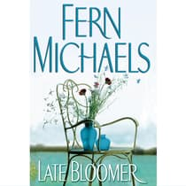 Late Bloomer by Fern Michaels audiobook