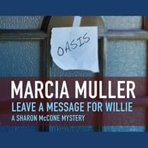 Leave a Message for Willie by Marcia Muller audiobook