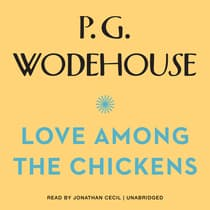 Love among the Chickens by P. G. Wodehouse audiobook