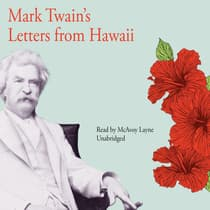 Mark Twain's Letters from Hawaii by Mark Twain audiobook
