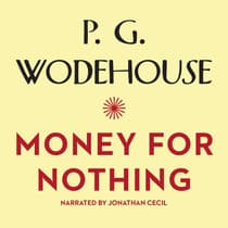Money for Nothing by P. G. Wodehouse audiobook