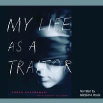 My Life as a Traitor by Zarah Ghahramani audiobook