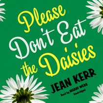 Please Don't Eat the Daisies by Jean Kerr audiobook