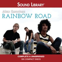 Rainbow Road by Alex Sanchez audiobook