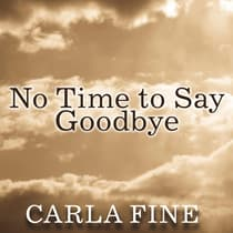 No Time to Say Goodbye by Carla Fine audiobook