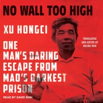 No Wall Too High by Xu Hongci audiobook