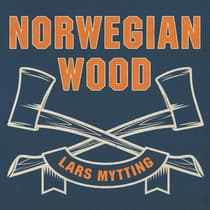 Norwegian Wood by Lars Mytting audiobook