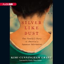 Silver Like Dust by Kimi Cunningham Grant audiobook