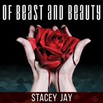 Of Beast and Beauty by Stacey Jay audiobook