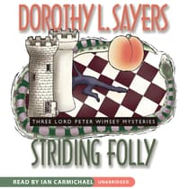 Striding Folly by Dorothy L. Sayers audiobook