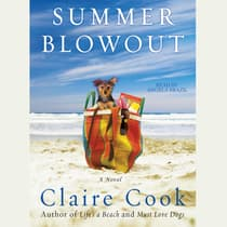 Summer Blowout by Claire Cook audiobook