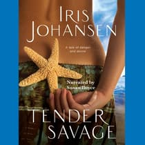 Tender Savage by Iris Johansen audiobook