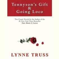 Tennyson's Gift & Going Loco by Lynne Truss audiobook
