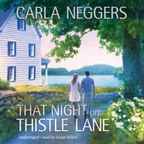 That Night on Thistle Lane by Carla Neggers audiobook