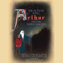 The Acts of King Arthur and His Noble Knights by John Steinbeck audiobook