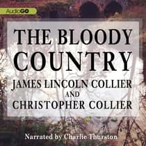 The Bloody Country by James Lincoln Collier audiobook