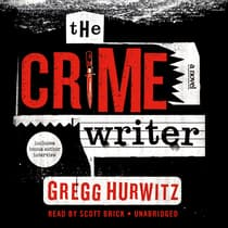 The Crime Writer by Gregg Hurwitz audiobook