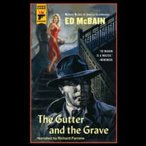 The Gutter and the Grave by Ed McBain audiobook
