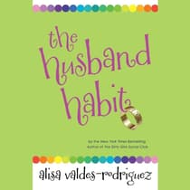 The Husband Habit by Alisa Valdes-Rodríguez audiobook