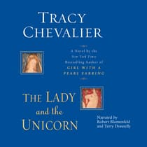 The Lady and the Unicorn by Tracy Chevalier audiobook
