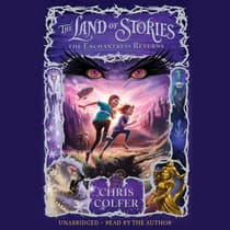 The Land of Stories: The Enchantress Returns by Chris Colfer audiobook