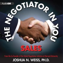 The Negotiator in You: Sales by Joshua N. Weiss audiobook