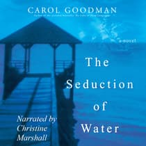 The Seduction of Water by Carol Goodman audiobook