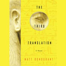 The Third Translation by Matt Bondurant audiobook